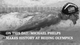 On This Day: Michael Phelps makes history at Beijing Olympics