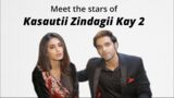 Erica Fernandes and Parth Samthaan take the Kasautii Zindagii Kay quiz