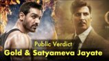 Gold vs Satyameva Jayate: Audience Review